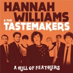 Sorteo de entradas: Hannah Williams & Tastemakers