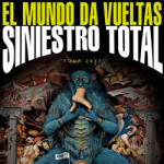 """Siniestro Total presentará """"El mundo da vueltas"""" el 19 de mayo en la sala Jerusalem de València"""