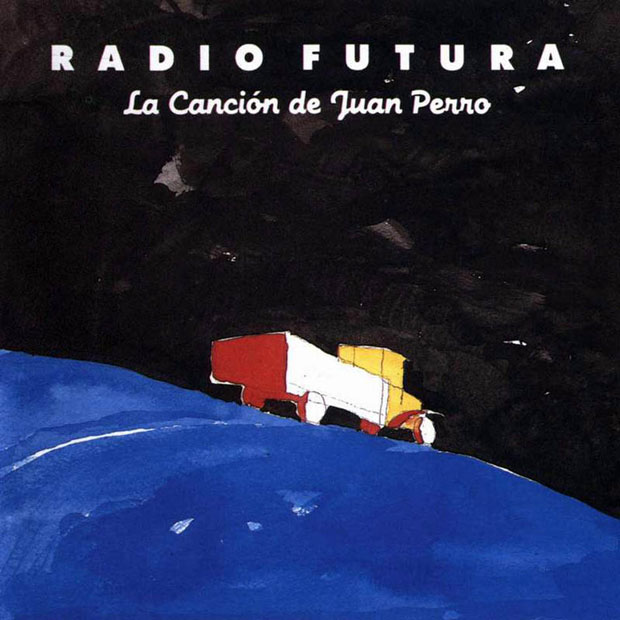 Radio_Futura-La_Cancion_De_Juan_Perro-Frontal